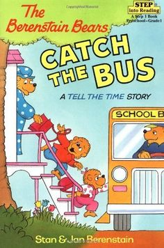 The Berenstain Bears Catch the Bus: A Tell the Time Story (Step into Reading, Step 2) by Stan Berenstain. Author: Stan Berenstain. Publisher: Random House Books for Young Readers (July 27, 1999). Reading level: Ages 4 and up. Series - Step into Reading