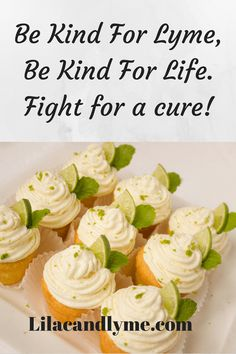 Be Kind For Lyme Be Kind For Life.