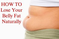 How To Lose Your Belly Fat Naturally | Tips For Women #burn fat