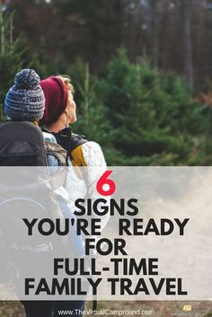 If you've ever thought about buying a travel trailer or 5th wheel and traveling the US full-time with your family then this post is for you! Click to read 6 clear signs that you're ready for RV living and family travel. #familytravel #travel #fulltimetrav