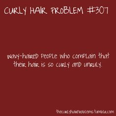 i hate when girls do this, then the wear their hair down and theres like no curl whatsoever