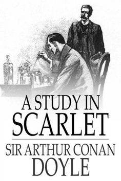 """Read """"A Study in Scarlet"""" by Sir Arthur Conan Doyle available from Rakuten Kobo. A Study in Scarlet is the first of the Sherlock Holmes stories. Arthur Conan Doyle Books, Writer Memes, A Study In Scarlet, Sherlock Holmes Stories, Zero Hour, Law Books, Sir Arthur, The Book, Ebooks"""