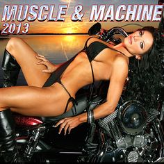 Muscle and Machine 2013 Calendar 12 of the HOTTEST BIKER BABES you will ever see! The 2013 Muscle and Machine Calendar features photography by Jerry Southworth and 12 sweet rides and some unbelievable motorcycles too! Perfect for the motorcycle enthusiast. 2013 Calendar, Biker, Motorcycles, Muscle, Wonder Woman, Superhero, Sweet, Photography, Fotografie