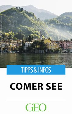 Lake Como: Where villas meet natural beauties - Holiday Recommendation Comer See, Camping Holiday, Lake Como, Natural Beauty, Places To Visit, George Clooney, Vacation, Nature, Outdoor