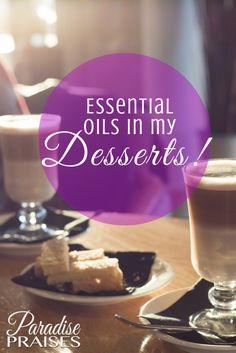 Essential Oil Desserts are sweet AND healthy. Don't miss these fabulous recipes for your next get together.