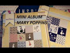 Mini album Mary Poppins avec papiers Action tuto PARTIE 1 - YouTube