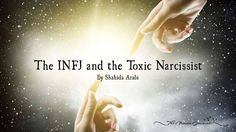 The INFJ and the Toxic Narcissist