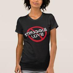 Black Women Say No To Struggle Love T-Shirt - marriage gifts diy ideas custom