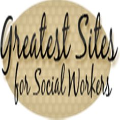 101 Greatest Websites for Social Workers - Socialworkhelper.com