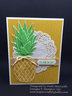 Papercrafts by Patti: Pineapple It's Your Big Day!, SUO, Birthday Banners, Bunch of Banners Framelits, Birthday Card, Pineapple