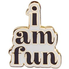 ban.do I Am Fun Enamel Flair Pin (40 ARS) ❤ liked on Polyvore featuring jewelry, brooches, accessories, pins, fillers, i am fun, initial jewelry, enamel brooches, enamel jewelry and letter pins brooch