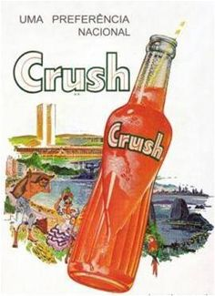 crush! One of my all-time favorite drinks! But it had to be in a glass bottle.