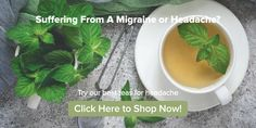 If you suffer from headaches, you're not alone. This list of the best teas for a headache will help reduce the intensity and offer much-needed pain relief. Tension Headache Causes, Headache Symptoms, Headache Remedies, Headache Relief, Teas For Headaches, How To Relieve Migraines, Caffeine In Tea, Peppermint Tea, Best Tea