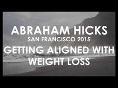 Support Abraham-Hicks Foundation by visiting www.abraham-hicks.com San Francisco, CA, 2015/07/26