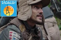 Podcast Stardust #269: New Additions to Andor | In a slow news week, we catch up on the casting for Andor and discuss potential cameos and actors we wouldn't mind seeing in the upcoming show.