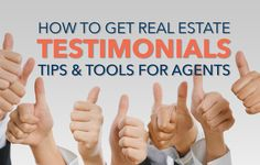Learn how testimonials drive lead generation and sales, how to get real estate testimonials from clients, and how to use them in your real estate marketing. http://plcstr.com/1yeKbEm #realestate