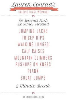 Lauren Conrad's calorie blast workout. Ok, let's do this.