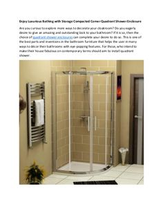 """""""Enjoy Luxurious Bathing with Storage Compacted Corner Quadrant Shower Enclosure"""" published by """"showerenclosure"""" on @edocr Quadrant Shower Enclosures, Shower Cabinets, Huge Shower, Round Bar, Small Places, Bathroom Furniture, Sliding Doors, Bathing, Corner"""