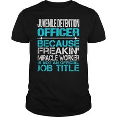 Awesome Tee For Juvenile Detention Officer T Shirts, Hoodies. Check price ==► https://www.sunfrog.com/LifeStyle/Awesome-Tee-For-Juvenile-Detention-Officer-123899266-Black-Guys.html?41382
