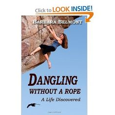 Dangling Without a Rope: A  Life Discovered