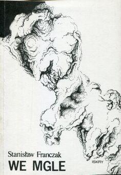 """""""We mgle"""" Stanisław Franczak Cover by Mirosław Załęski Published by Wydawnictwo Iskry 1988"""