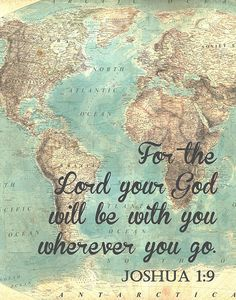 Please read entire description before purchase :) Joshua 1:9. For the Lord your God will be with you wherever you go. This printable makes the perfect Christian inspirational piece in your home. OPTIONS: This high resolution instant download printable scales to print in the 8 x