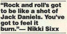 Two of my favorite men: Nikki Sixx and Jack Daniels