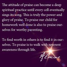 To praise...