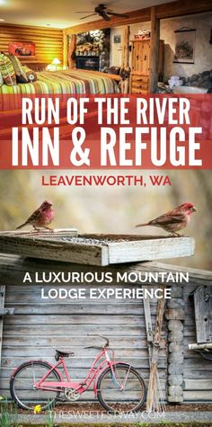 The Run of the River Inn & Refuge is the perfect place to relax in the mountain town of Leavenworth, Washington. A great weekend trip from Seattle!