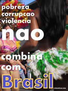 O Brasil mudou