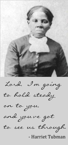 Can you hold steady? A true story of Harriet Tubman