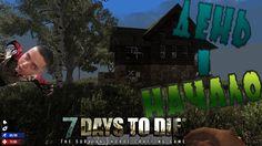 7 Days to die #1: Начало выживания