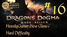 Dragon's Dogma Dark Arisen NG+ Hard Difficulty (PC) Part 16: A Warm Welc...