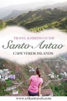 Santo Antao Island in Cape Verde is one of the most beautiful travel and hiking destinations in Africa. Discover some of the most beautiful hikes on Santo Travel Guides, Travel Tips, Travel Essentials, Travel Bag, Anta, Cap Vert, Hiking Guide, Best Hikes, Travel Images