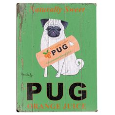 Reminds me of my sweet Spanky Loy.  I pinned this Pug Wood Sign from the Accents Under $75 event at Joss and Main!