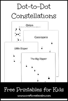 Astronauts, moon and space unit study activities. I'm giving you free dot-to-dot printables based on four popular constellations...