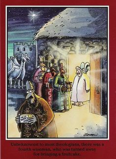 The Far Side: Fourth wiseman and fruitcake.