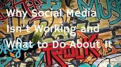 Why Social Media Isn't Working and What to Do About It - http://feedproxy.google.com/~r/ducttapemarketing/nRUD/~3/RJKo-Zk7D5Q?utm_source=rss&utm_medium=Friendly Connect&utm_campaign=RSS @ducttape #marketing