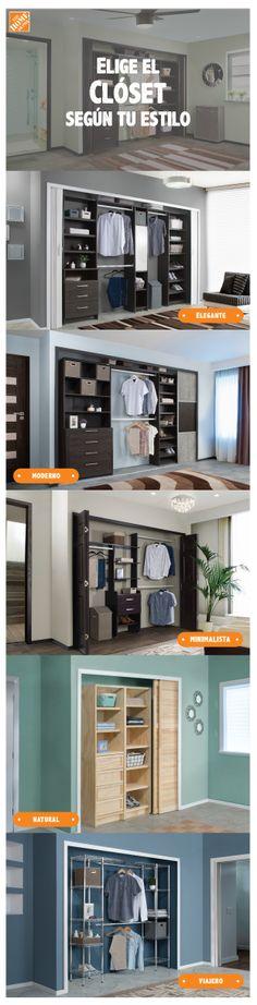 Elige el clóset que vaya de acuerdo a tu estilo, espacio y necesidades.