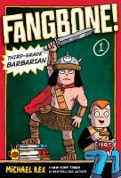 Eastwood Elementary's new student is nothing like the other kids in 3G. Fangbone is a barbarian warrior from another world! And he's been charged with the task of keeping a deadly weapon from Skullbania's vilest villain, Venomous Drool. Can Fangbone's new classmates team up to help him triumph over hound-snakes, lava-ferrets, and his first pop quiz?