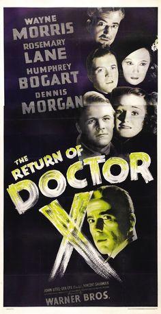 The Return of Doctor X (1939) Wayne Morris ; Rosemary Lane ; Humphrey Bogart  Movie Posters https://www.youtube.com/user/PopcornCinemaShow