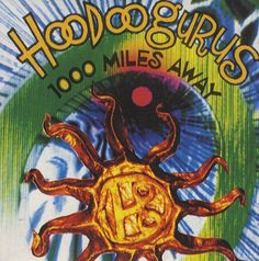 Hoodoo Gurus 1000 Miles Away German CD single / Woody, Surf Music, Rare Vinyl Records, Band Posters, Cool Bands, Album Covers, Youtube, Record Collection, Lps