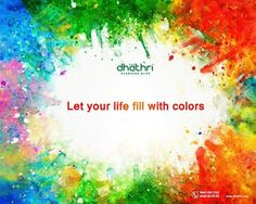 May this splendid festival remove sorrows and ignorance in your life and spread colorful joy, wealth and celebration.  Happy Holi! #Dhathri #HappyHoli