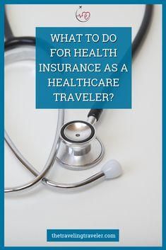 What to do For Health Insurance as a Healthcare Traveler? – The Traveling Traveler - Health insurance Health Insurance Options, Supplemental Health Insurance, Best Health Insurance, Health Insurance Coverage, Nursing Insurance, Car Insurance, Healthcare Insurance, Insurance Business, Insurance Website