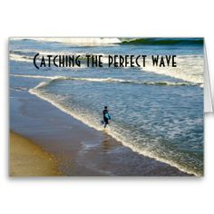 CATCHING THE PERFECT WAVE-BIRTHDAY CARDS