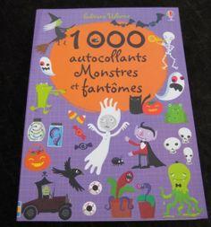 1000 autocollants Monstres et fantômes Stella Baggot Lauren Ellis Fiona Watt Editions Usborne
