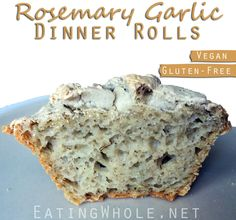 Garlic Rosemary Dinner Rolls (or the best gluten-free rolls. Period!)