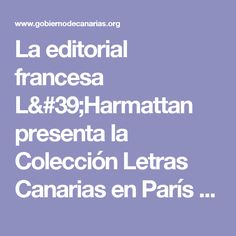 La editorial francesa L'Harmattan presenta la Colección Letras Canarias en París y Bruselas - Educación, Universidades y Sostenibilidad - Histórico - Portal de Comunicación