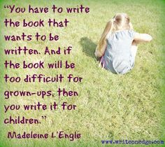 """""""You have to write the book that wants to be written. And if the book will be too difficult for grown-ups, then you write it for children. Author Quotes, Quotable Quotes, Book Quotes, Library Quotes, Life Quotes, Inspirational Quotes From Books, Unique Quotes, Writing Quotes, Writing A Book"""