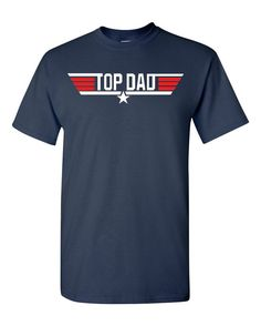 Top Dad Father's Day Adult T-Shirt Tee by CityShirtsShop on Etsy